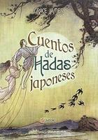 Cuentos de hadas japoneses - Grace James - Satori