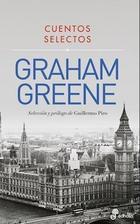 Cuentos selectos - Graham Greene - Graham Greene - Edhasa
