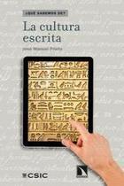 La cultura escrita - José Manuel Prieto - Catarata