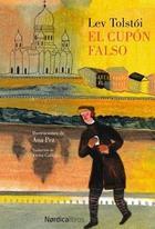 Cupón falso - Lev Tolstói - Nórdica