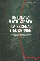 De Iguala a Ayotzinapa -  AA.VV. - Grano de sal
