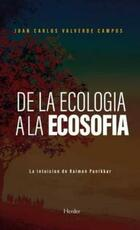 De la ecología a la ecosofía - Juan Carlos Valverde Campos - Herder
