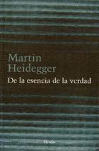 De la esencia de la verdad - Martin Heidegger - Herder