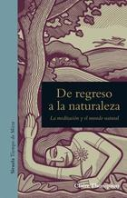 De regreso a la naturaleza - Claire Thompson - Siruela