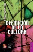 Definición de la cultura - Bolívar Echeverría - Itaca