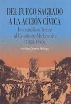 Del Fuego Sagrado a la Acción Cívica - Enrique Guerra Manzo - Itaca