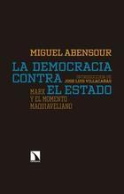 Democracia contra el Estado - Miguel Abensour - Catarata