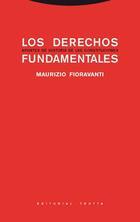 Los derechos fundamentales - Maurizio Fioravanti - Trotta