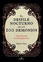 El desfile nocturno de los cien demonios - Matthew Meyer - Quaterni