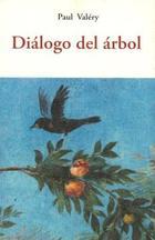 Diálogo del árbol - Paul Valery - Olañeta