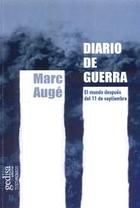 Diario de guerra - Marc Augé - Editorial Gedisa