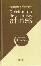 Diccionario de ideas afines - Fernando Corripio - Herder