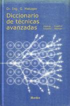Diccionario de técnicas avanzadas - Gerardo Metzger - Herder