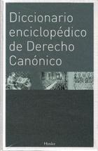 Diccionario enciclopédico de Derecho Canónico - Walter Kasper - Herder