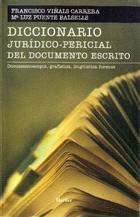 Diccionario Jurídico-Pericial del Documento Escrito - Francisco Viñals - Herder