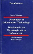 Diccionario de la tecnología de la información. Inglés-Español - Otto J. Vollnhals - Herder