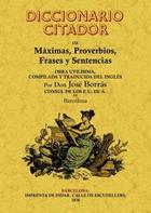 Diccionario citador de máximas, proverbios, frases y sentencias - Don José Borras - Maxtor