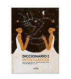 Diccionario de mitos clásicos -  AA.VV. - El Naranjo