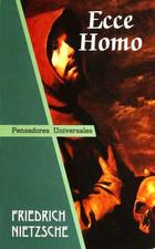 Ecce homo - Friedrich Nietzsche - Gradifco