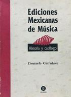 Ediciones mexicanas de música  - Consuelo Carredano -  AA.VV. - Otras editoriales
