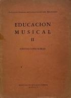 Educación musical II - Fortino López Robles -  AA.VV. - Otras editoriales