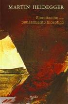 Ejercitación en el pensamiento filosófico - Martin Heidegger - Herder