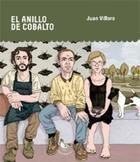 El anillo de cobalto - Juan Villoro - Pollo blanco