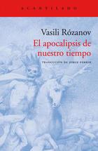 El apocalipsis de nuestro tiempo - Vasili Rózanov - Acantilado