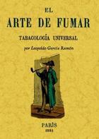 El arte de fumar - Germán Leopoldo García - Maxtor