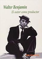 El autor como productor - Walter Benjamin - Casimiro