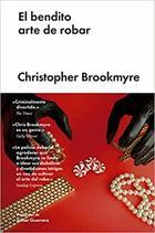 El bendito arte de robar - Christopher Brookmyre - Malpaso