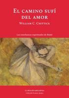 El camino sufí del amor - William C. Chittick - El hilo de Ariadna