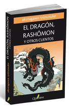 El Dragón, Rashômon y Otros Cuentos - Akutagaw Ryūnosuke - Quaterni