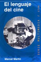 El lenguaje del cine - Marcel Martin - Editorial Gedisa