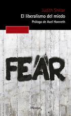 El liberalismo del miedo - Judith Shklar - Herder