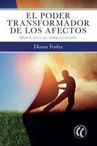 El poder transformador de los afectos - Diana Fosha - Eleftheria