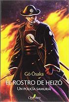 El rostro de Heizo - Gō Ōsaka - Quaterni
