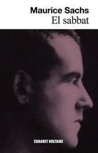 El Sabbat - Maurice Sachs - Cabaret Voltaire