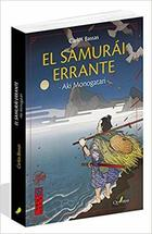 El samurái errante - Carlos Bassas del Rey - Quaterni