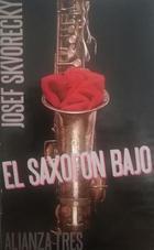 El Saxofón bajo -  Josef Skvorecky -  AA.VV. - Alianza editorial