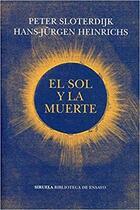 El Sol y la muerte -  AA.VV. - Siruela