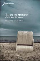 En otro mundo - Gregor Sander - Herder México