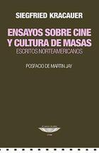 Ensayo sobre cine y cultura de masas - Siegfried Kracauer - Cuenco de plata