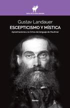 Escepticismo y mística - Gustav Landauer - Herder México