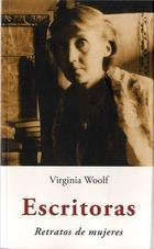 Escritoras: relatos de mujeres - Virginia Woolf - Olañeta