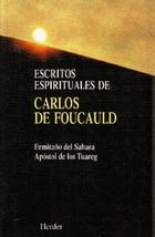 Escritos espirituales de Carlos de Foucauld - Carlos de Foucauld - Herder