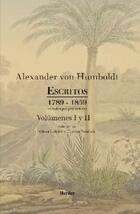 Escritos 1789 - 1859 Volúmenes I y II - Alexander Von Humboldt - Herder México