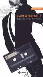 Este año que se desvanece - Martín Vázquez Grillé - Llantén