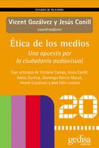 Ética de los medios - Vicent Gozálvez - Editorial Gedisa