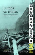 Europa en ruinas - Hans Magnus Enzensberger - Capitán Swing